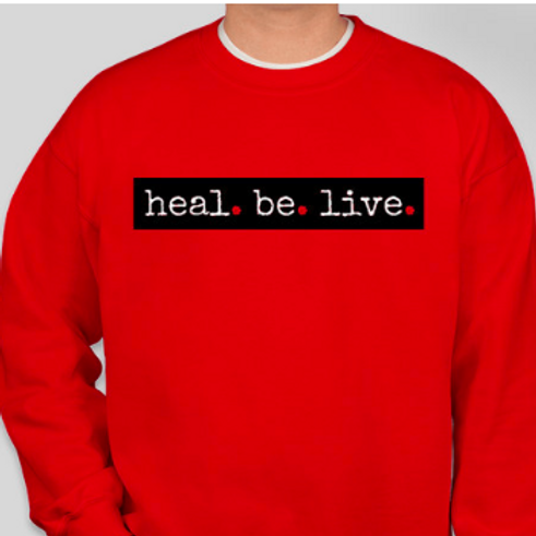 Heal.Be.Live. Crew Neck Sweatshirt (Limited | RED | Collection)