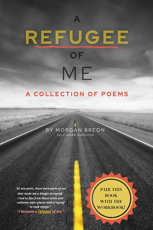 A Refugee of Me: A Collection of Poems