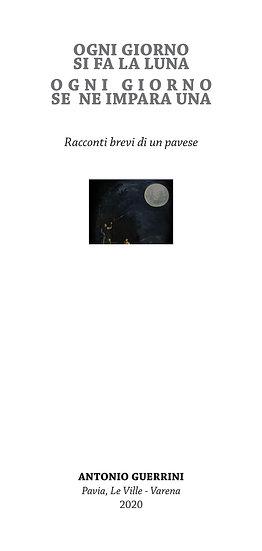 Ogni giorno si fa la luna ogni giorno se ne impara una