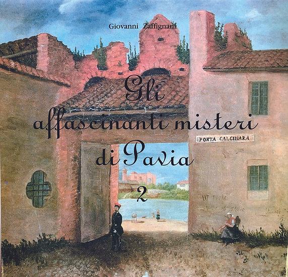 Affascinanti misteri di Pavia 2