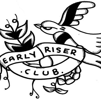 Early Riser Club