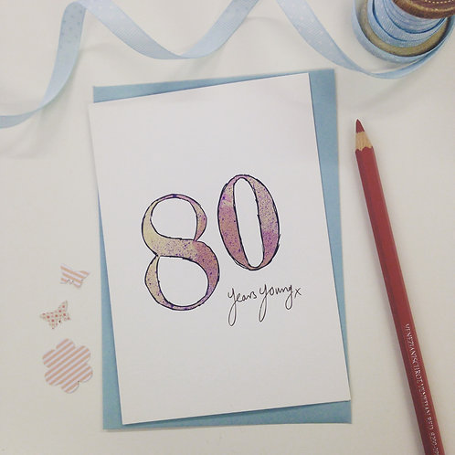 '80 years young' illustrated Greeting Card