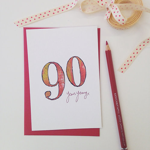 '90 years young' illustrated Greeting Card