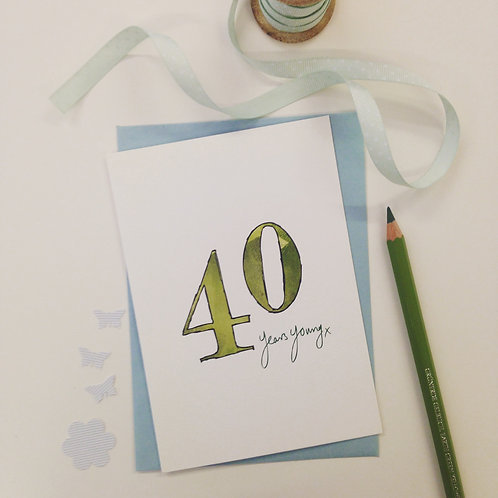 '40 years young' illustrated Greeting Card