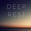 Thumbnail: DEEP REST: A Self Care Ritual eBook