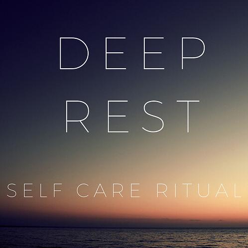 DEEP REST: A Self Care Ritual eBook