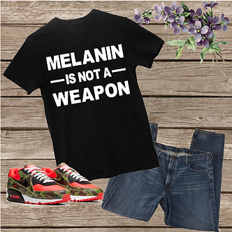 Melanin is Not a Weapon Unisex Tee