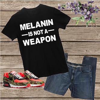 Melanin is Not a Weapon Unisex Tee