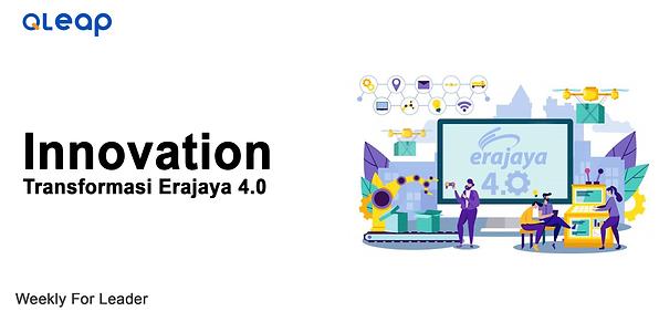 WFL Innovation - Transformasi Erajaya 4.0.png