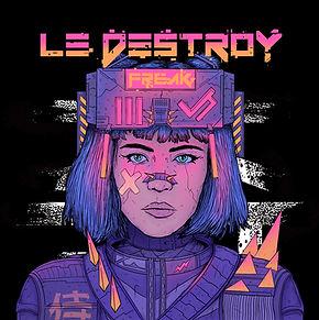 Le Destroy_Freak Artwork.jpg