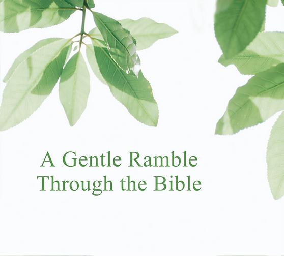 A Gentle Ramble