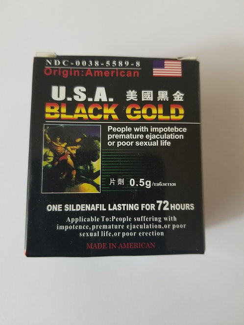 Black Gold, Take 1 or 2 pills 20 minutes before sexual intercourse
