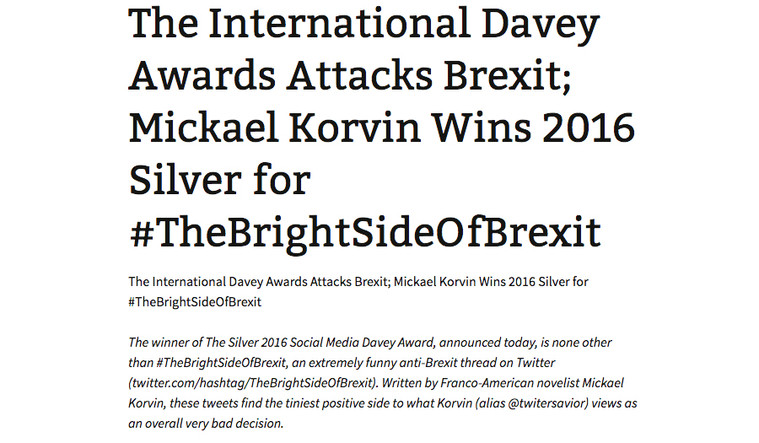9 - The International Davey Awards Attacks Brexit. Mickael Korvin Wins 2016 Silver for thebrightsideofbrexit