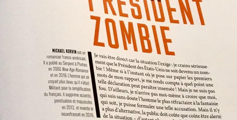 """Revue pour les 30 ans du Serpent à plumes - nouvelle """"Président Zombie"""""""