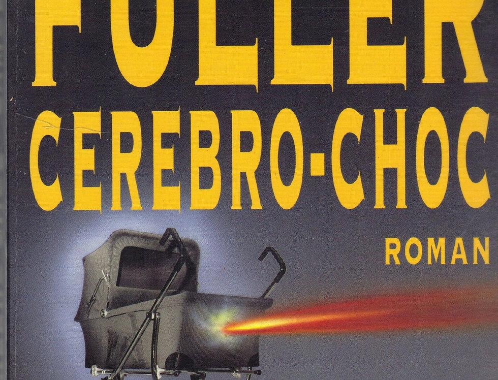 Cérébro-choc (Fuller)