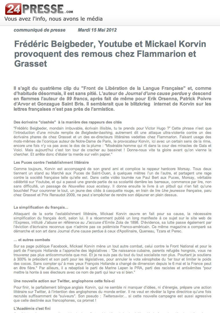 6 - Frédéric Beigbeder, Youtuber et Mickael Korvin provoquent des remous chez Flammarion et Grasset