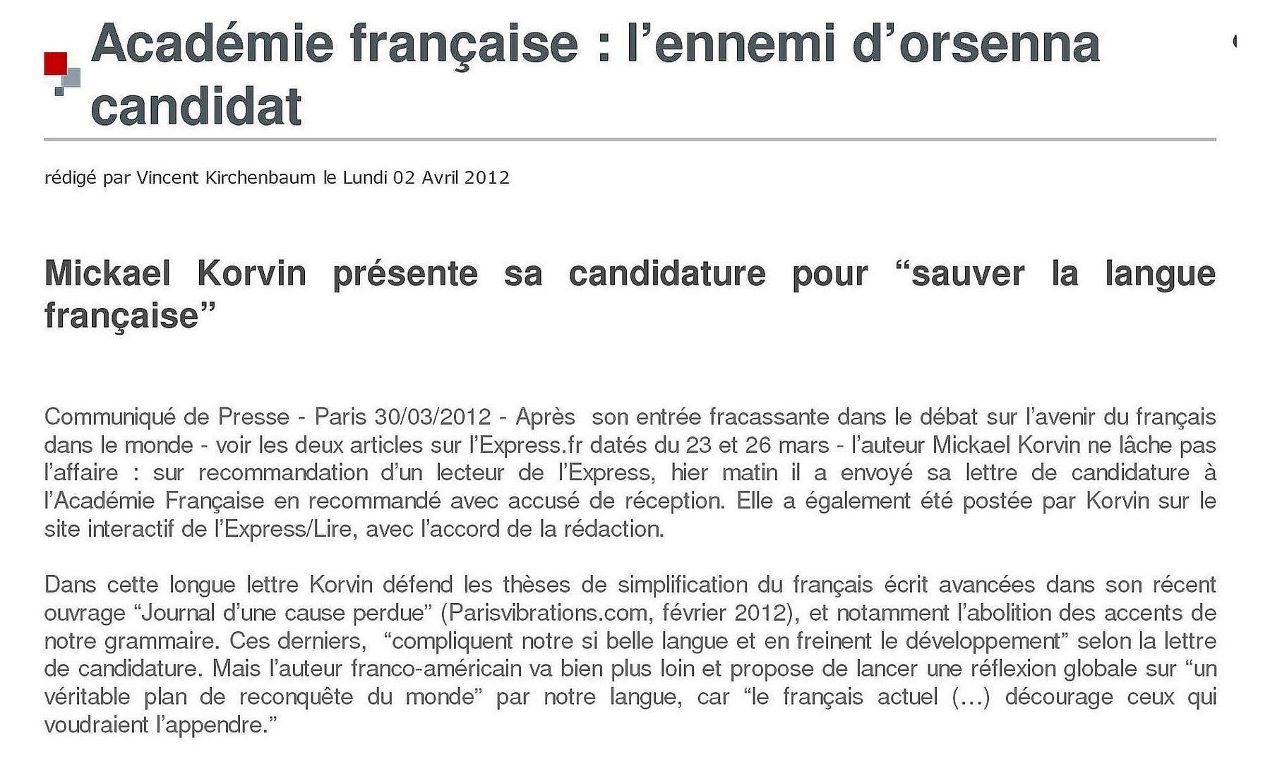 3 - Académie Française : L'ennemi d'Orsenna candidat