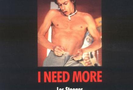 I need more (Iggy pop)