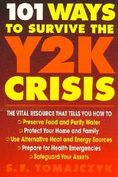 101 Ways To Survive The Y2K Crisis