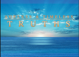 AGELESS & TIMELESS TRUTHS