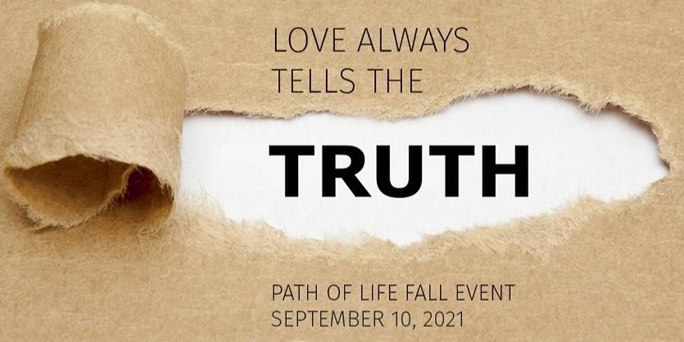 LOVE ALWAYS TELLS THE TRUTH