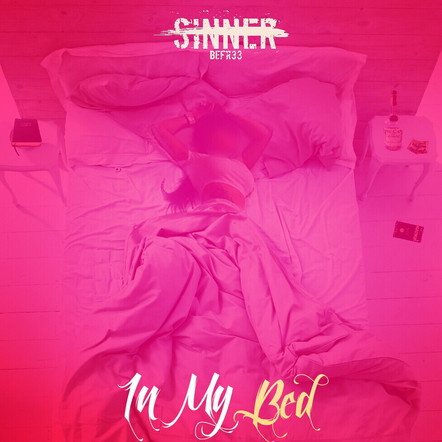 Fr33 Tha Sinner - In My Bed
