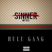 Fr33 Tha Sinner - Hulu Gang