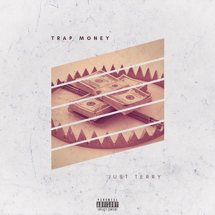 Just Terry - Trap Money