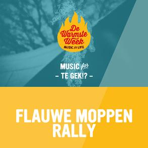 FLAUWE MOPPEN RALLY VOOR DE WARMSTE WEEK