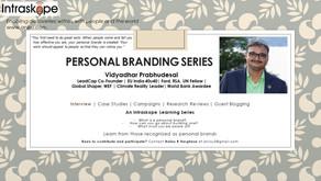 Personal Branding Series: Episode 30   Vidyadhar Prabhudesai   LeadCap Co-Founder   EU India 40u40  