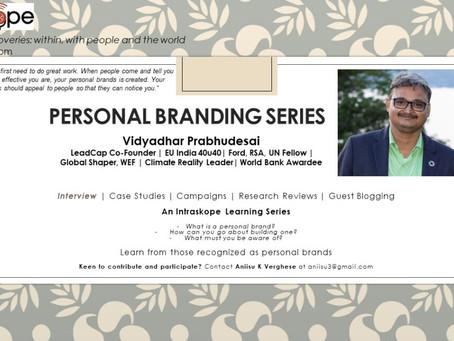 Personal Branding Series: Episode 30 | Vidyadhar Prabhudesai | LeadCap Co-Founder | EU India 40u40 |