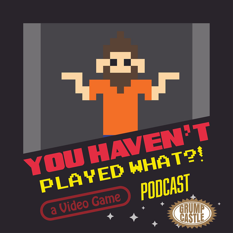 You Havent Played What Logo-01.jpg