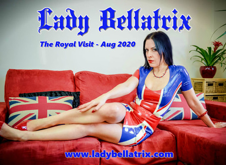 The Royal Visit - Lady Bellatrix returns to UK - August 2020