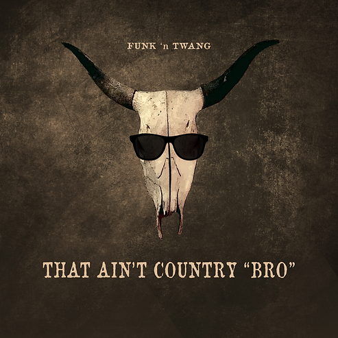 ThatAintCountryBro[final].png