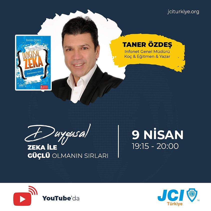 JCI Türkiye - Taner Özdeş | Duygusal Zeka ile Güçlü Olmanın Sırları