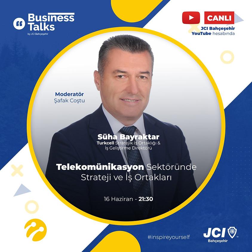 JCI Bahçeşehir   Business Talks – Telekomünikasyon Sektöründe Strateji ve İş Ortakları