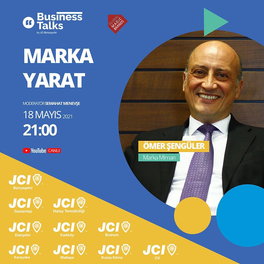 Business Talks - Marka Yarat