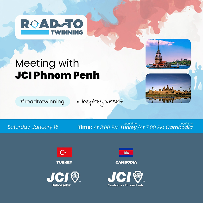 JCI Bahçeşehir | Road To Twinning - Phnom Penh İle Buluşma