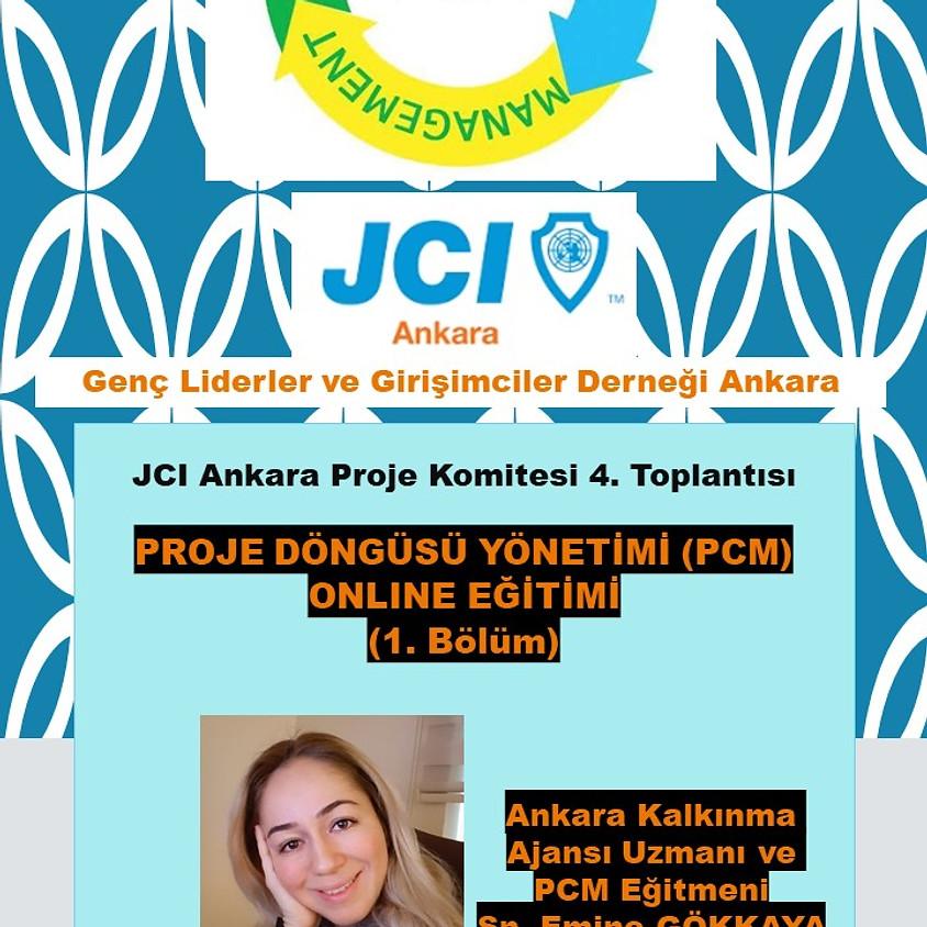 JCI Ankara Proje Komitesi 4. Toplantısı ve JCI Ankara Proje Döngüsü Yönetimi Uygulamalı Online Eğitimi