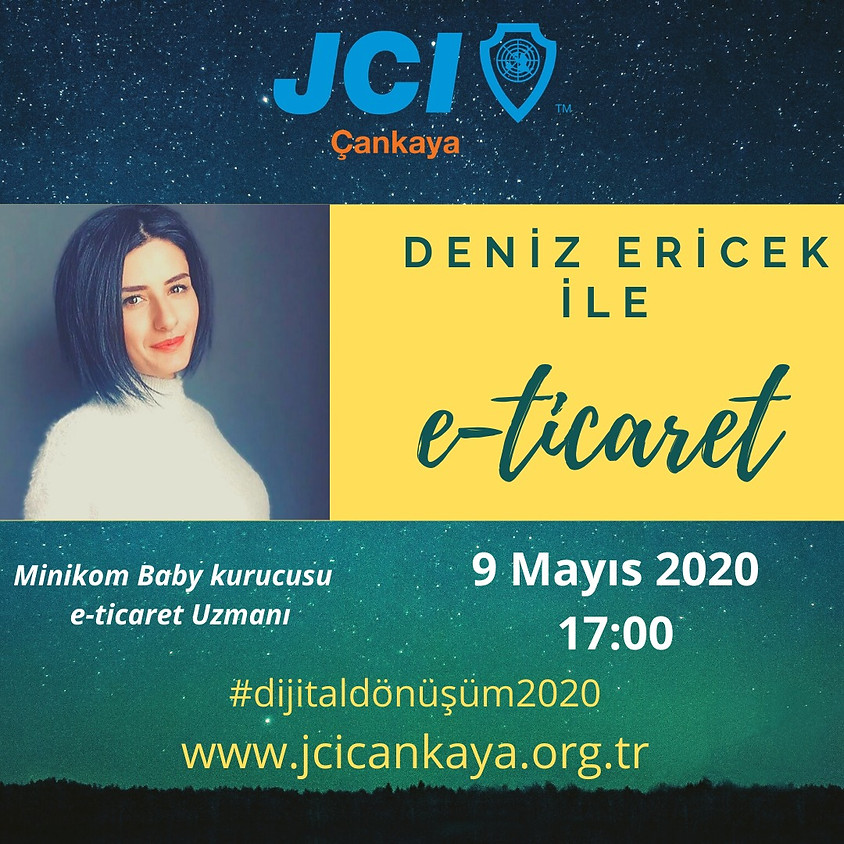 JCI Çankaya - Deniz Ericek ile E-Ticaret