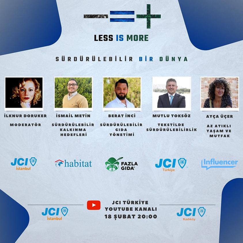 JCI İstanbul - JCI Kadıköy | Sürdürülebilir Bir Dünya | LESS IS MORE