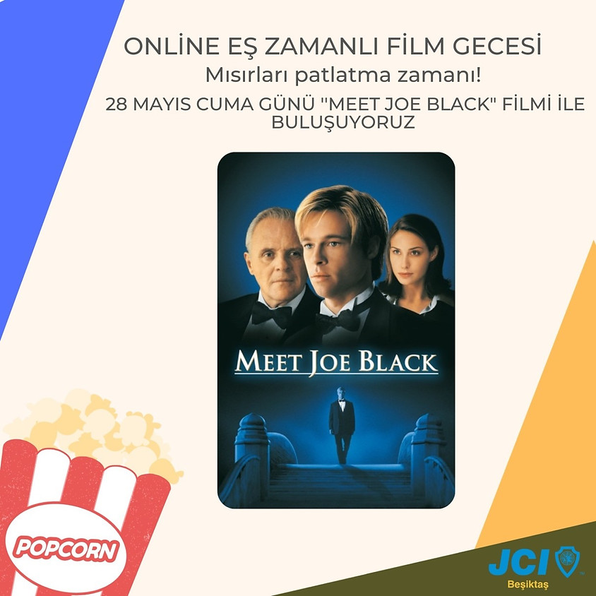 Film Gecesi – Meet Joe Black