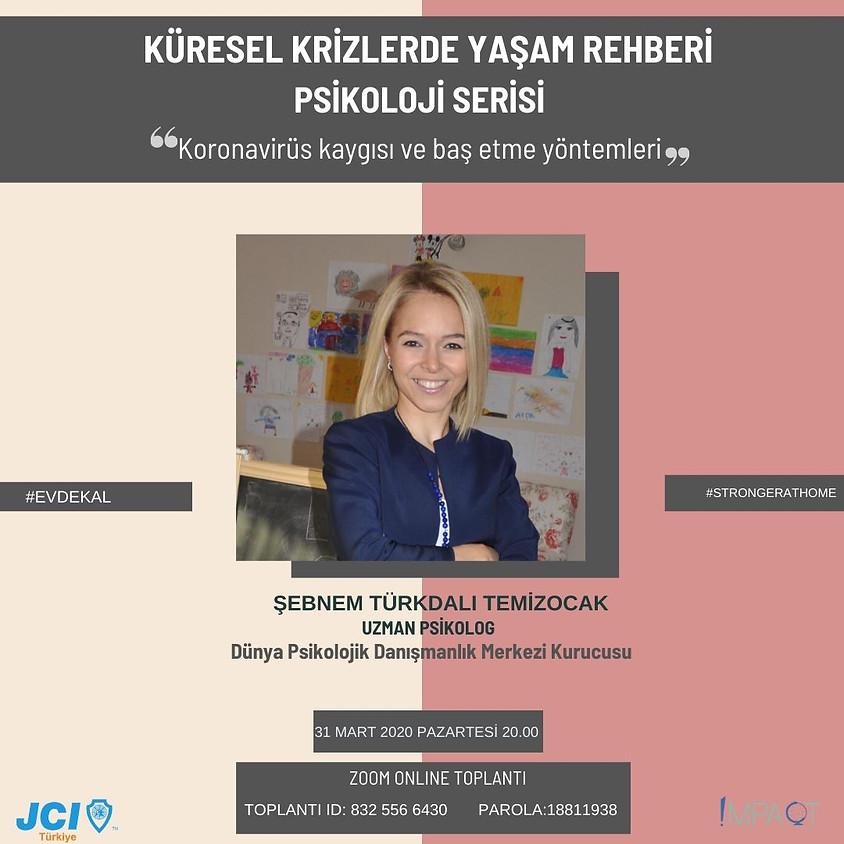 JCI Türkiye Küresel Krizlerde Yaşam Rehberi - Psikoloji Serisi