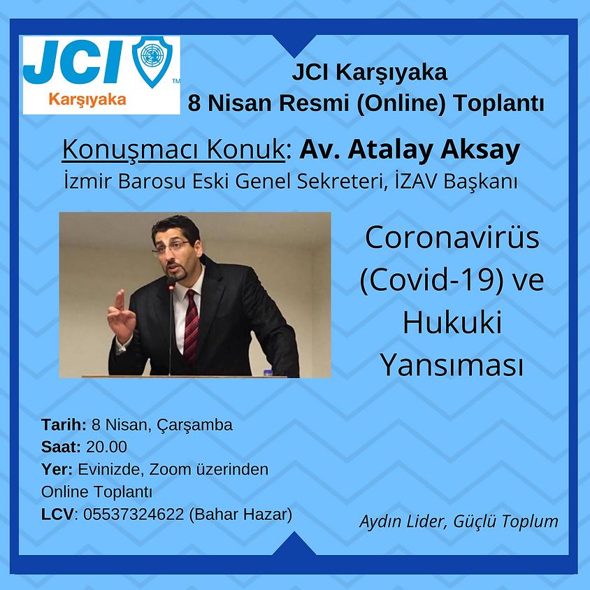 JCI Karşıyaka - Covid-19 ve Hukuki Yansıması