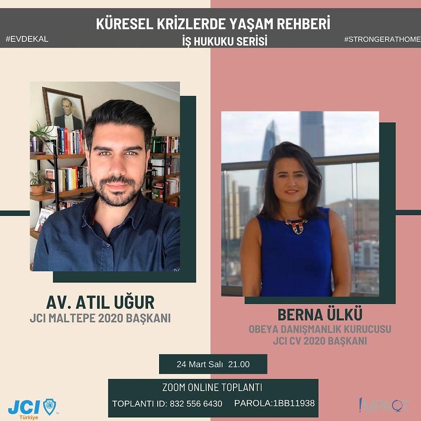 JCI Türkiye - Küresel Krizlerde Yaşam Rehberi : İş Hukuku Serisi