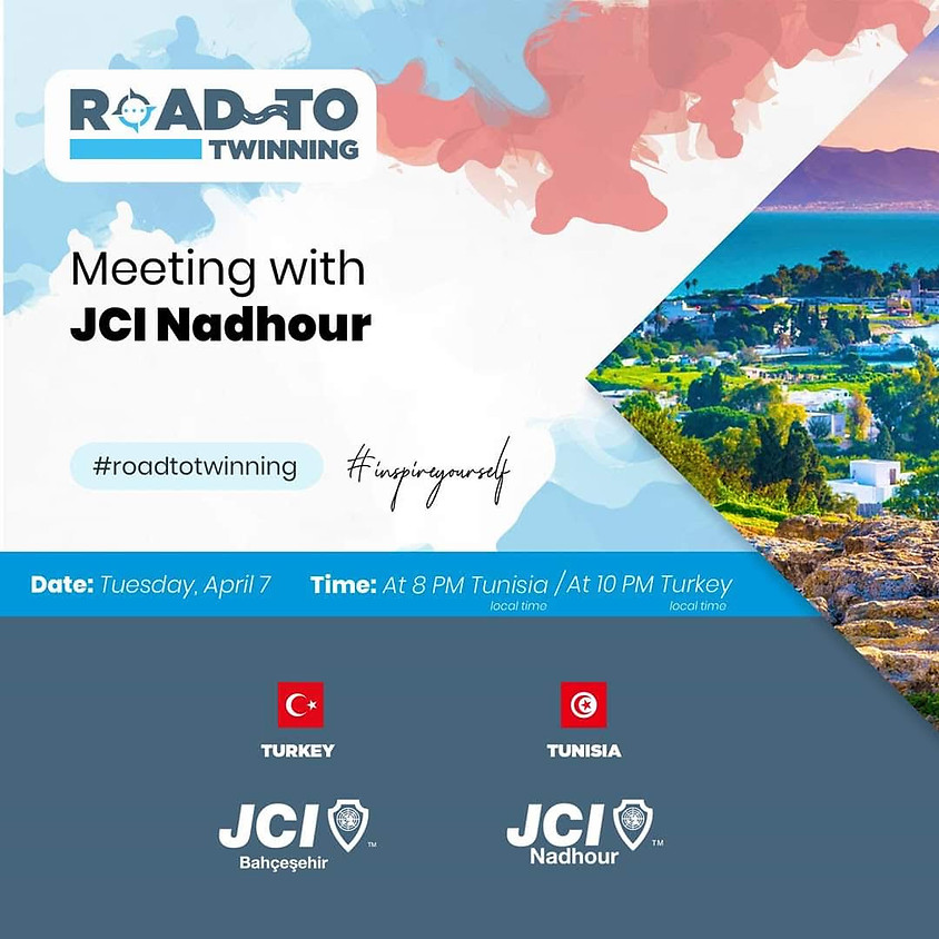 JCI Bahçeşehir 'Road To Twinning - JCI Nadhour İle Buluşma