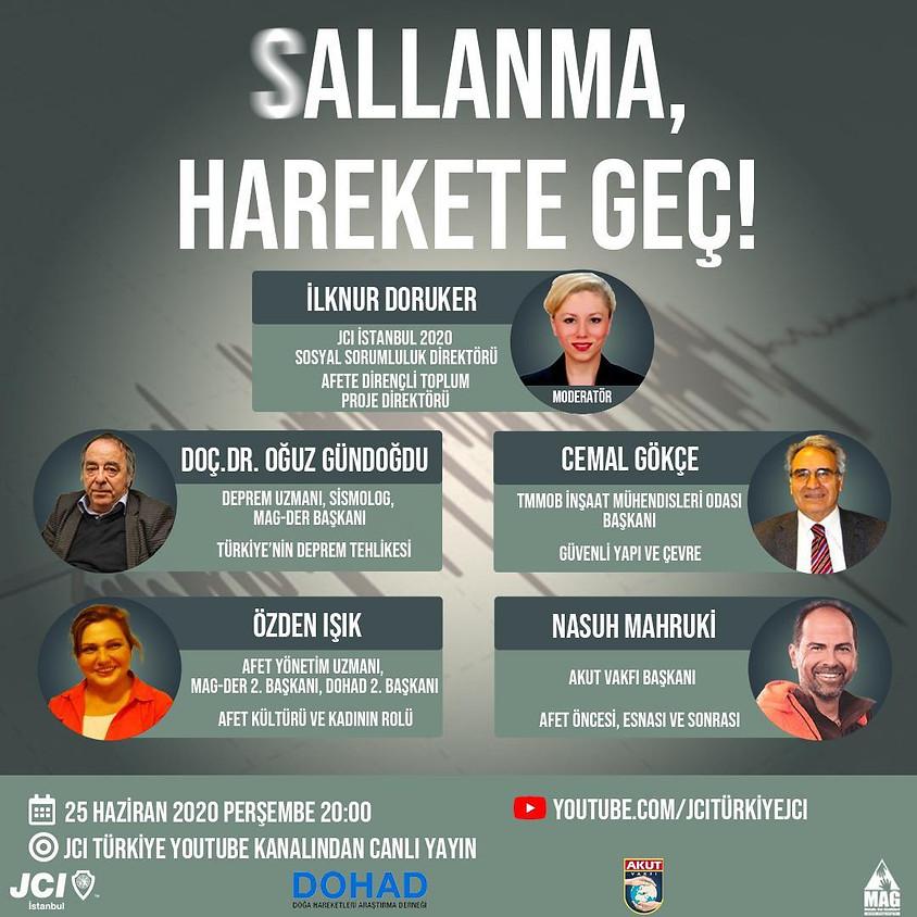 JCI İstanbul   Sallanma, Harekete Geç