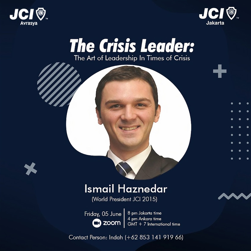 JCI Avrasya - JCI Jakarta | The Art of Leadership In Times of Crisis