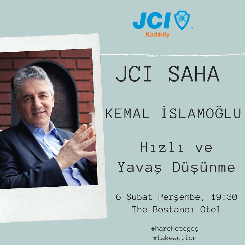 JCI Kadıköy - SAHA / Kemal İslamoğlu -  Hızlı & Yavaş Düşünme