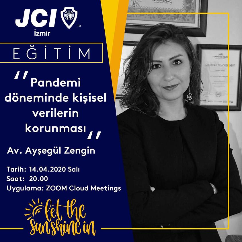 JCI İzmir - Pandemi Döneminde Kişisel Verilerin Korunması